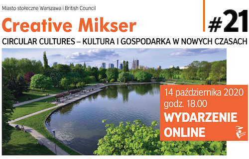 Creative Mikser: Circular Cultures – culture and economy in the new times