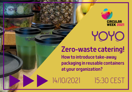 Zero-waste catering! How to introduce take-away packaging in reusable containers at your organization?