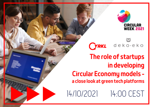 The role of startups in developing Circular Economy models - a close look at green  tech platforms